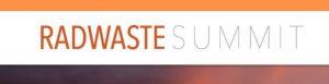 Radwaste Summit